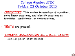 1 college algebra k dc friday 23 october 2016 objective tsw review terminology of