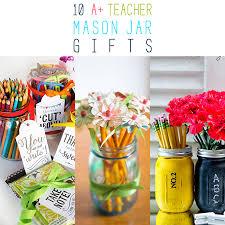 10 a teacher mason jar gifts