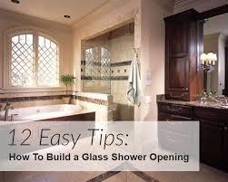 12 easy tips to build a glass shower opening drexler shower door