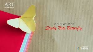 introduction how to make sticky note erfly