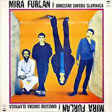 SAMO DA TE MALO - MIRA FURLAN (1983 ...