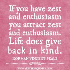 If you have zest and enthusiasm – Positive Quotes - Inspirational ...