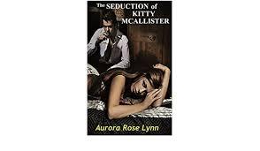 The Seduction of Kitty McAllister: Alpha Billionaire Sweet Steamy ...