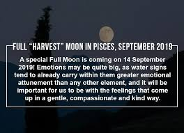 "Make the most of the Full ""Harvest"" Moon in Pisces, September 2019"