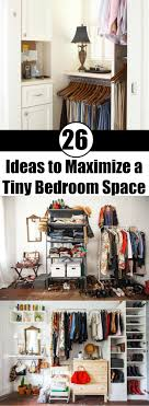 Maximize Small Bedroom 17 Best Ideas About Maximize Small Space On Pinterest Small
