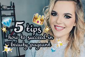 how to win a beauty pageant basic knowledge for beginners