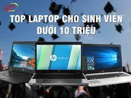 TOP 10] Laptop Cho Sinh Viên Dưới 10 Triệu (tốt nhất 2021)