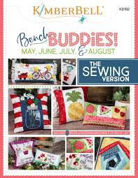Kimberbell Designs Bench Buddies May June July August The Sewing Version Sewing Pattern From Kimberbell Designs