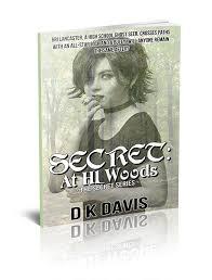 dk davis about secret at hl woods ya paranormal