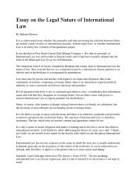 essay on the legal nature of international law jurisprudence essay on the legal nature of international law jurisprudence international law