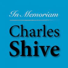 In Memoriam: Charles Shive | Poster