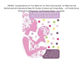 Baby Girl Quotes Stunning NEWS] Congratulations On Your Baby Girl An Adult Coloring Book F