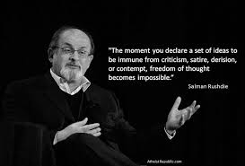 nothing should be immune from criticism salman rushdie satire nothing should be immune from criticism salman rushdie satire and blind faith