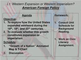 Key Events In American Foreign Policy Chart Ppt L1 Western Expansion Or Western Imperialism American