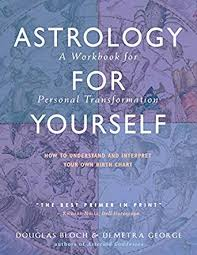 Free Personal Birth Chart Astrology For Yourself How To Understand And Interpret Your Own Birth Chart