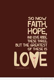 Love Faith Hope Quotes Awesome Faith Hope Quotes