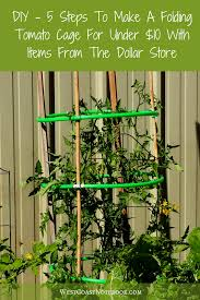 diy 5 steps to make a folding tomato cage for under 10 with items from the