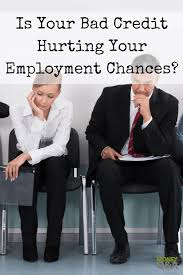 Getting Job Offer Bad Credit And Getting A Job Can Your Personal Finances Affect