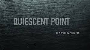 Quiescentpoint | Polly Yim | The Cooper Union