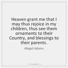 Abigail Adams Quotes Extraordinary Abigail Adams Quotes StoreMyPic