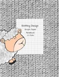 Knitting Design Graph Paper Notebook Blank Knitting Patterns Lamb