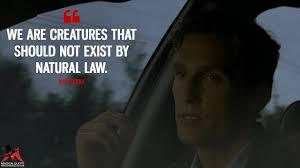 Rust Cohle Quotes Magicalquote