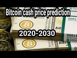 With its current rate of adoption, fran might see his prediction come true! Viral Bitcoin Cash Price Prediction 2020 2030 Best Bitcoin Cash Price Prediction 2020 2030 Youtube