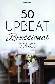 wedding recessional songs. 50 Recessional Songs For Your Wedding Recessional Songs For