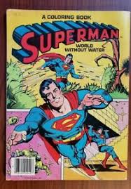 Welcome in free coloring pages site. Superman Coloring Book 1980 Dc Comics World Without Water Whitman Free Ship Ebay