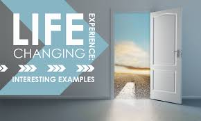 essay on life changing experience interesting examples people used to say that any experience is good let us consider this question a person comes to a shop and takes stuff not paying for them