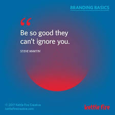 Branding Quotes Impressive Kettle Fire Creative Branding Basics Branding Quotes