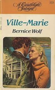 Ville-Marie by Bernice Wolf - FictionDB