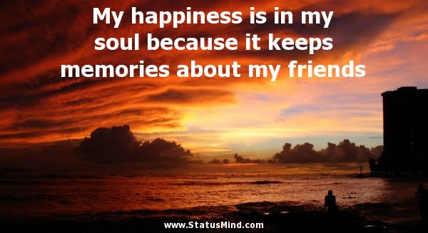 happiness status with friends