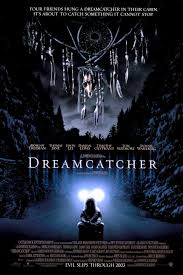 Dream Catcher 2003 Dreamcatcher 100 Movie Review MRQE 2