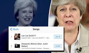 What Song Is Number 1 In The Uk Charts Theresa May Liar Liar Song Is Number 1 On Chart But Radio