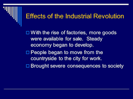 europe s expanding power industrial revolution imperialism and effects of the industrial revolution iuml129macr the rise of factories more goods were available