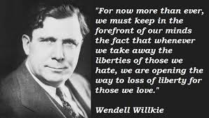 Wendell Willkie Quotes. QuotesGram via Relatably.com