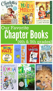 favorite chapter books for kids in 4th 5th grades this reading mama