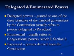 27 delegated enumerated powers