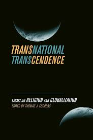 transnational transcendence edited by thomas j csordas view larger