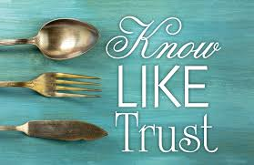 Image result for know like trust