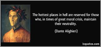 Dante Quotes Amazing The Hottest Places In Hell Are Reserved Dante Alighieri [48 X