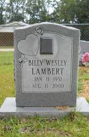 LAMBERT, BILLY WESLEY - Calhoun County, Arkansas | BILLY WESLEY LAMBERT -  Arkansas Gravestone Photos