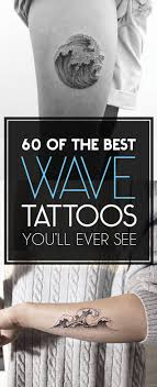 60 Of The Best Wave Tattoos Youll Ever See Tattooblend