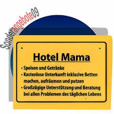 Lustiges Schild Hotel Mama Schilder Sprüche Lustiger Spruch
