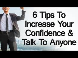 How To Talk To Anyone 6 Tips To Increase Your Confidence How To Talk Speak To Anyone