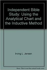 Jensen Bible Study Charts Independent Bible Study Using The Analytical Chart And The