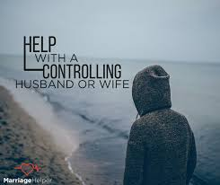this article will help you if you can say my husband is controlling or my wife is controlling