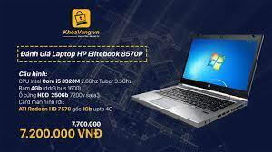 Đánh Giá Laptop HP 8570P Chuyên game và đồ họa giá rẻ