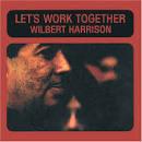 Let's Work Together [Bonus Tracks]